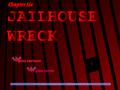 JailhouseWreck TitleCard.png