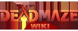Deadmaze Wikia