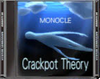Dead rising monocle crackpot theory