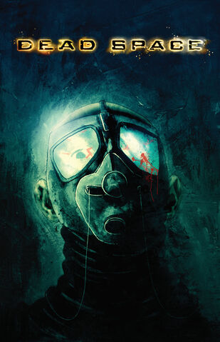 File:Dead Space Comic Cover Art.jpg