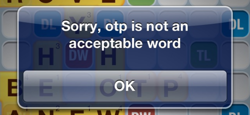 File:Otp is not an acceptable word.png