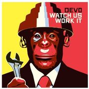 DEVO Watch Us Work It Vinyl Cover