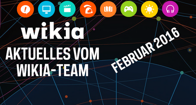 Datei:Comdev Atktuelles vom Wikia-Team Februar 2016.png