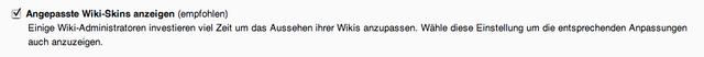 Datei:Angepasste Wiki-Skins anzeigen.png