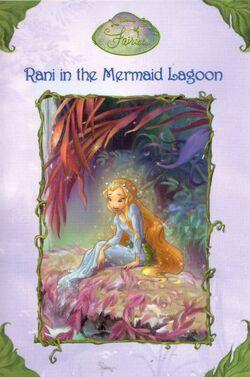 rani in the mermaid lagoon disney fairies wiki fandom