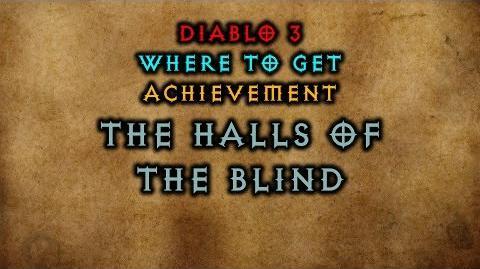 Diablo 3 Where to get The Halls of the Blind Achievement The Darkening of Tristram