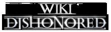 Wiki Dishonored 1 & 2