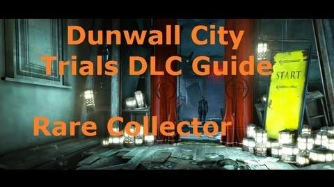 Dishonored's Dunwall City Trials DLC Rare Collector Guide