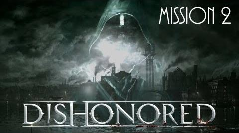 Dishonored, Mission 2, Part 2 High Overseer Campbell (No commentary)