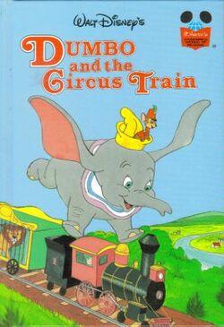 Dumbo and the circus train disneys wonderful world of reading