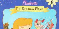 Cinderella: The Runaway Wand