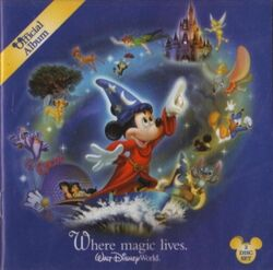 Official Album Where Magic Lives - Walt Disney World Resort (2006)