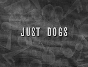 File:Ss-justdogs-redux.jpg
