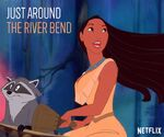 Pocahontas - Netflix - JUST AROUND THE RIVER BEND