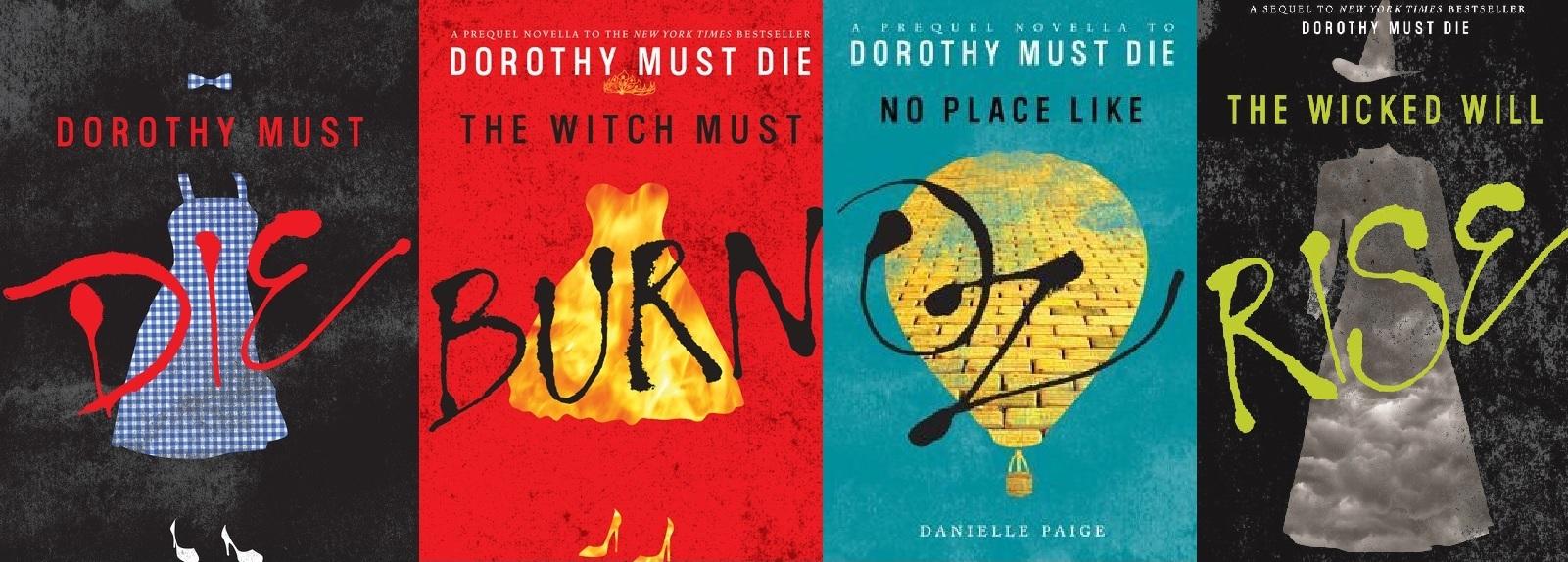 #RecomiendoLeer 'Dorothy Must Die' – Danielle Paige