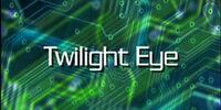 Twilight Eye (SIGN)