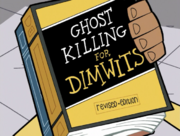 S01e10 Ghost Killing for Dimwits