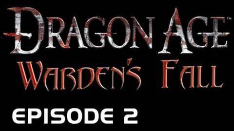 Dragon Age Warden's Fall - Episode 2 (Brand New EPIC Original Machinima Series!)