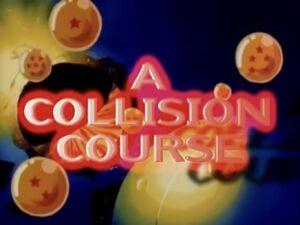 A Collision Course