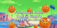 Full Power, Goku! Captain Ginyu's Desperate Attack!