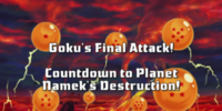 Goku's Final Attack! Countdown to Planet Namek's Destruction!
