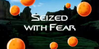 Seized with Fear