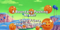A Boundary-Pushing Brawl! Goku, Frieza, and Ginyu Again?!