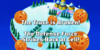 The Truce is Broken! The Defense Force Strikes Back at Cell!