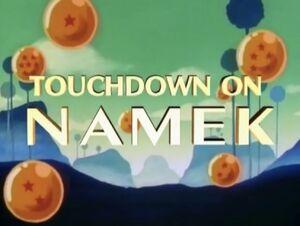 Touchdown on Namek