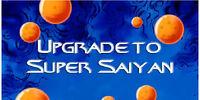 Upgrade to Super Saiyan