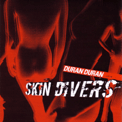 Neurotic Baby skin divers SAMPCS 38220-1 belgium bootleg wikipedia duran duran discogs