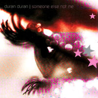 Someone else not me single duran duran duran wikipedia
