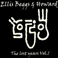 Ellis Beggs & Howard - The Lost Years Vol 1 duran duran