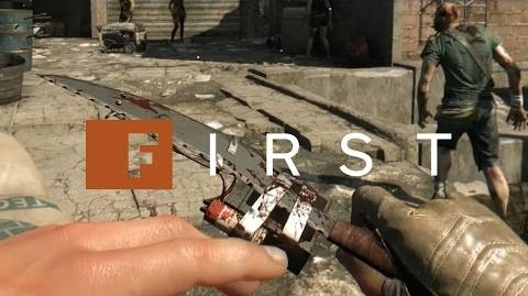 Getting To Know Dying Light's Deadly Arsenal in 60 FPS - IGN First