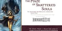 The Maze of Shattered Souls