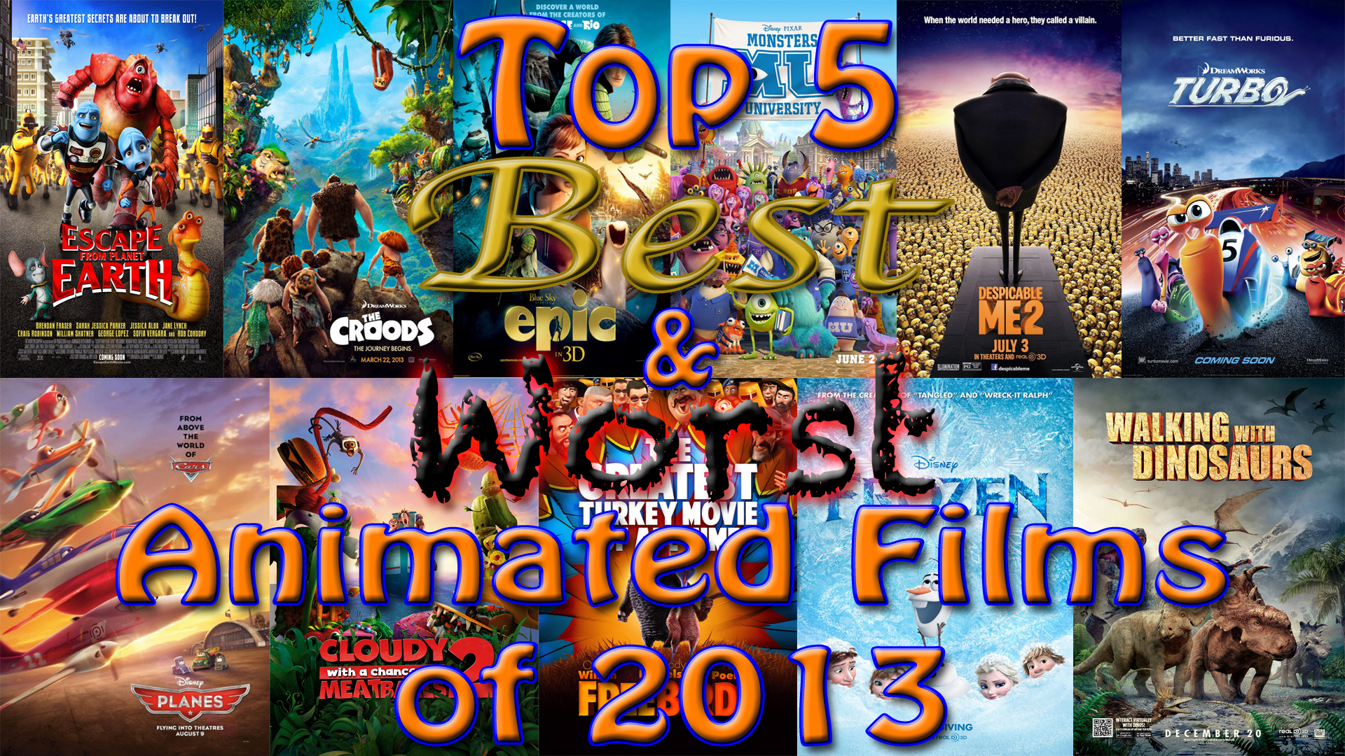Top 5 Best Amp Worst Animated Films Of 2013 Electric