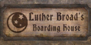 TESIV Sign LutherBroadsBoardingHouse
