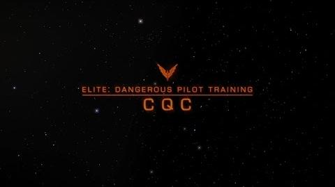 Elite Dangerous Pilot Tutorials - CQC