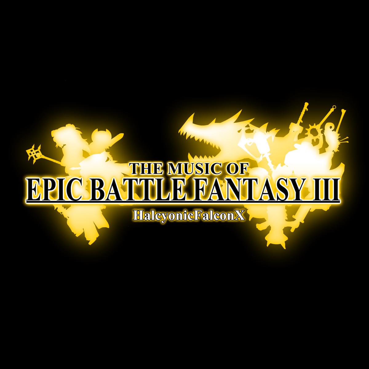 The Music of Epic Battle Fantasy 3 | Epic Battle Fantasy ...