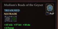 Medium's Beads of the Geyser
