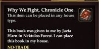 Why We Fight, Chronicle One (House Item)