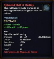 Splendid Staff of Destiny