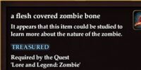 A flesh covered zombie bone