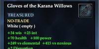 Gloves of the Karana Willows