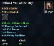Imbued Veil of the Day