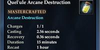 Quel'ule Arcane Destruction