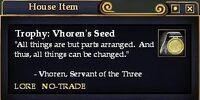 Trophy: Vhoren's Seed