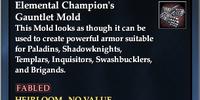 Elemental Champion's Gauntlet Mold