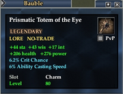 Prismatic Totem of the Eye