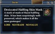 Desiccated Halfling Skin Mask